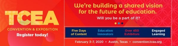 2020 TCEA Convention & Exposition