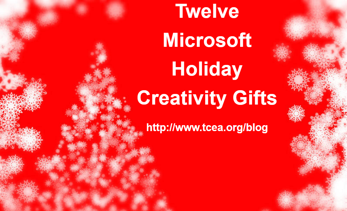 12 days of christmas with microsoft tcea blog