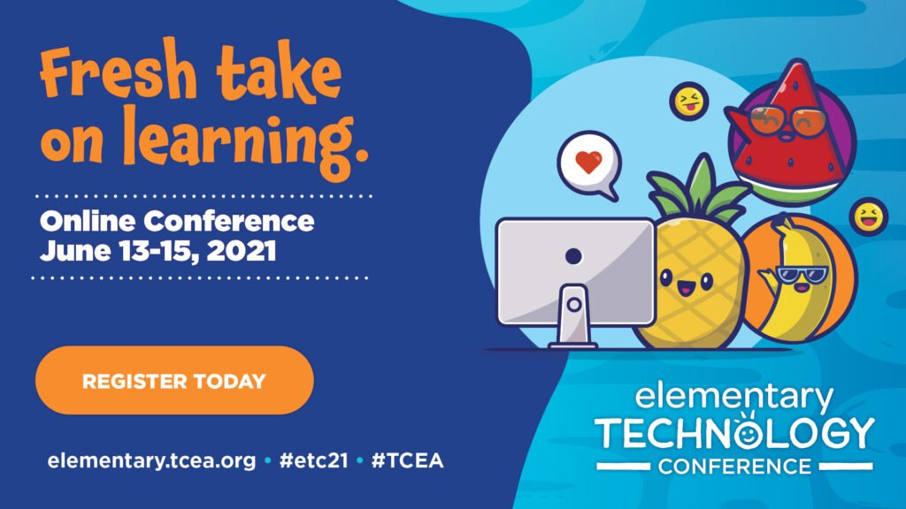 Elementary Technology Conference June 13-15, 2021