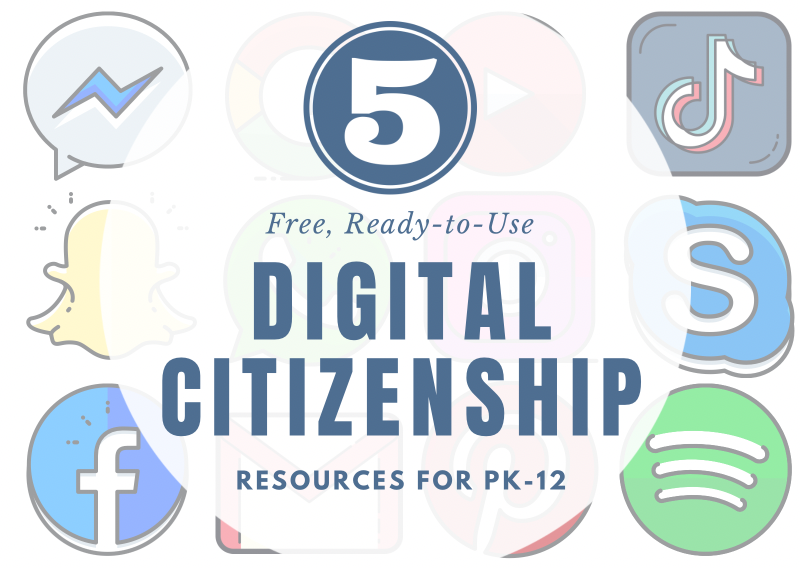 Five Free, Ready-to-Use Digital Citizenship Resources for PK-12 Lessons